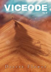 VICEODE Issue 8 - Desert Flower